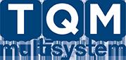 TQM Multisystem